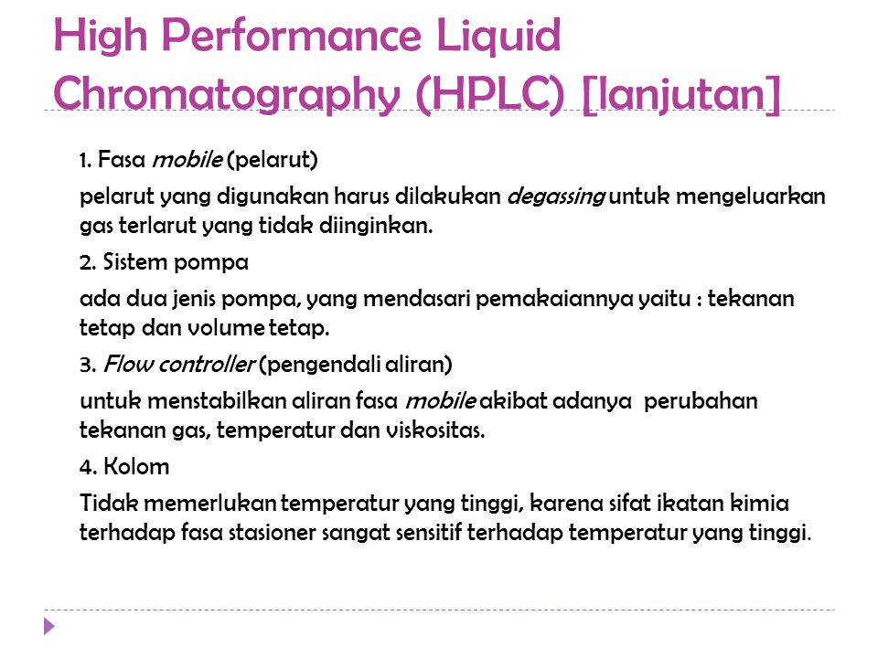 High Performance Liquid Chromatography (HPLC) [lanjutan]